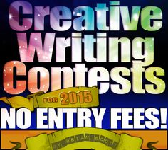 Creative writing contests for 2015 with no entry fees.