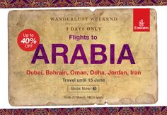 Wonderlust weekend in the East  Save up to 40% this weekend when purchasing flights to to Dubai, Doha, Muscat, Amman, Tehran and Bahrain and more. Find flights from R7526* with +Emirates   Book now>> http://www.travelstart.co.za/lp/airlines/emirates-airlines  Sale ends sunday 27 March 2016