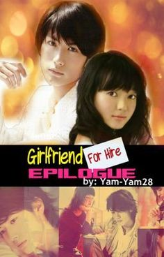 """GIRLFRIEND FOR HIRE   [ EPILOGUE ]"" by Yam-Yam28 - ""Epilogue. Ending ng Girlfriend for Hire! Syempre kung hindi mo pa nababasa ang GFFH wag mo munang ba…"" Wattpad Books, Wattpad Stories, I Love You, My Love, Reading Lists, Girlfriends, Lol, Music, Movie Posters"