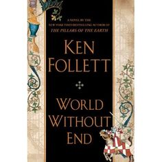 Eighteen years after the publication of The Pillars of the Earth, Ken Follett has written the the long awaited sequel, World Without E...