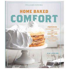 Williams-Sonoma Home Baked Comfort #Cookbook