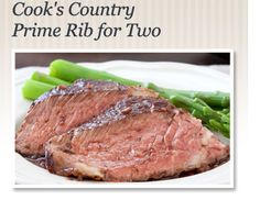Planning for a romantic dinner tonight?  Try Cook's Country's Prime Rib for Two