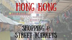 Hong Kong's Shopping & Street Markets