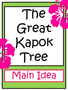 Teach Main Idea with the book, The Great Kapok Tree.Lesson PlanInformative Text on the Rain forest2 Graphic Organizers