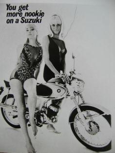 You Get More Nookie On A Suzuki. Is that really what the ad said? Classic sexism from the Suzuki Bikes, Suzuki Motorcycle, Suzuki Gsx, Bike Poster, Motorcycle Posters, Motorcycle Art, Motorcycle Humor, Biker Chick, Biker Girl
