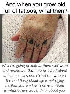 Live your life and don't waste time worrying about what people think about y tattoos sleeve - tattoo Cute Tattoos, Body Art Tattoos, Small Tattoos, Tatoos, Sayings For Tattoos, Quotes About Tattoos, Saying Tattoos, Funny Tattoo Quotes, Tattoo Memes