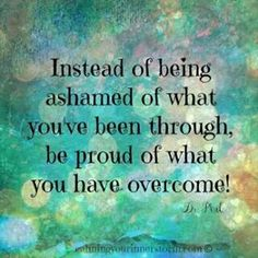 Be proud- you are a recovery warrior!