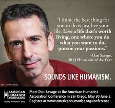 Dan Savage, the AHA's 2013 Humanist of the Year.