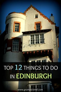 Planning a trip to Edinburgh? Check out this list of things to do in the Scottish capital: http://www.grumpycamel.com/12-things-to-do-in-edinburgh