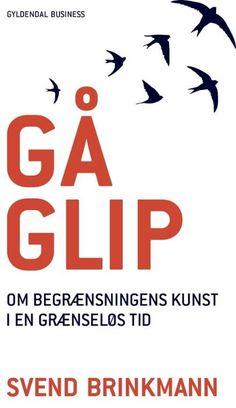 Læs om Gå glip - om begrænsningens kunst i en grænseløs tid. Udgivet af Gyldendal Business. Bogens ISBN er 9788702245349, køb den her