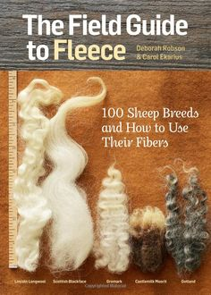 "Read ""The Field Guide to Fleece 100 Sheep Breeds & How to Use Their Fibers"" by Carol Ekarius available from Rakuten Kobo. With this compact portable reference in hand, crafters can quickly and easily look up any of 100 different sheep breeds,. Spinning Wool, Spinning Wheels, Hand Spinning, Sheep Breeds, Needle Felting Tutorials, Wet Felting Projects, Needle Felted Animals, Felt Animals, Field Guide"