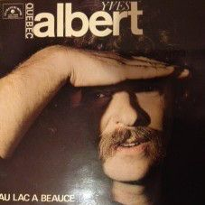 Yves Albert - Au Lac A Beauce (Vinyl, LP, Album) at Discogs