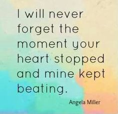 I will never forget the moment your heart stopped and mine kept beating. Loss Quotes, Me Quotes, Urdu Quotes, I Miss My Mom, Heaven Quotes, Grieving Quotes, Missing You Quotes, Missing Dad, Grief Loss
