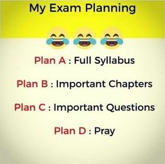 Funny school jokes - Exam planning at its best memes memeoftheday joke customprintshoppe Exam Quotes Funny, Exams Funny, Funny Attitude Quotes, Funny School Jokes, Funny Minion Memes, Cute Funny Quotes, Very Funny Jokes, Really Funny Memes, Crazy Funny Memes