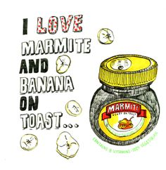 "Of course it isn't! ""Marmite and Banana, not as crazy as it sounds! Food Art, Food Food, Marmite, Food Drawing, What You Eat, Food Illustrations, Illustrators, Hand Lettering, Banana"