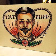 "Tattooflash print ""LOVE IS BLIND"" op Etsy, 13,00 € #acrylic #painting #tattooflash"