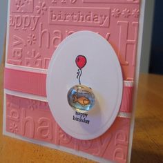 really cute birthday cards using Happy Birthday embossing folder