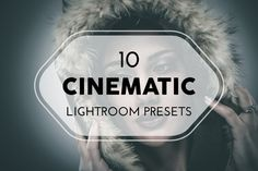 10 Cinematic Lightroom Presets by pixel_lady on Creative Market