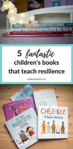 5 fantastic children's books that teach resilience - #kidsbooks #picturebooks #growthmindset