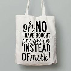 Prosecco Slogan Tote Bag. Free Delivery