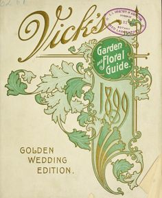 1899 - Vick's garden and floral guide. - Biodiversity Heritage Library