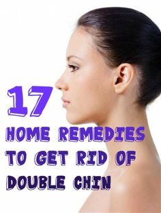 Overweight and loss of elasticity of skin due to aging result in extra layer of fatty tissue beneath the chin. Try these simple home remedies to hide that extra fat in a natural way.