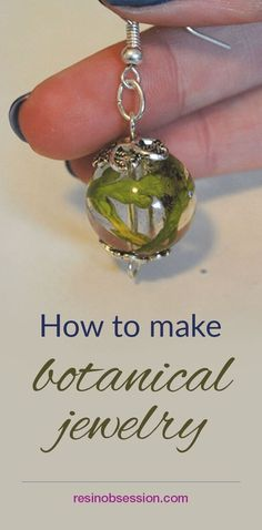 How To Make Botanical Jewelry - Resin Obsession - Learn How To Make Ele .How To Make Botanical Jewelry - Resin Obsession - Learn How To Integrate Natural Elements In Ball Resin Jewelry DIYresinjewelryprojec - I Love Jewelry, Sea Glass Jewelry, Crystal Jewelry, Wire Jewelry, Jewelry Crafts, Beaded Jewelry, Jewellery Box, Jewellery Shops, Gold Jewelry