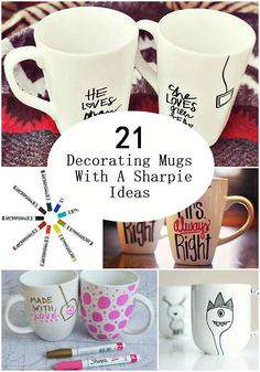 diycomfyhome: 21 Decorating Mugs With A Sharpie Ideas Personalizing, styling or coloring your own personal mug can be super fun. The question people always ask is what do I write or what do I draw? Well just about anything. The good news is today I am featuring 21 Decorating Mugs With A Sharpie Ideas just for you. Enjoy! Follow Us on Tumblr OR Like Us on Facebook