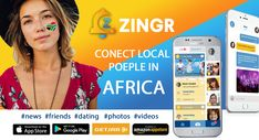 Meeting app in Africa - ZINGR Short Messages, App Store Google Play, Meeting New People, You Videos, New Friends, Africa, Dating, Shit Happens, City