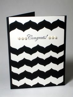 black and white card with chevrons...luv the graphic look and the way the chevrons leave a space for a sentiment...