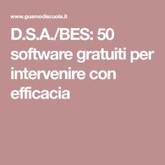 D.S.A./BES: 50 software gratuiti per intervenire con efficacia