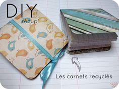 DIY récup': les carnets recyclés   bonus: que noter dans les carnets ?