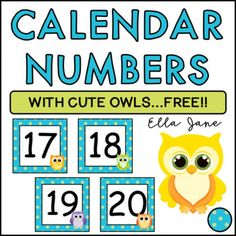 Free Owl Calendar Numbers by Ella Jane Teaching Calendar Numbers, Cute Owl, Classroom, Teaching, Free, Owls, Spanish, Backgrounds, Math Activities