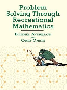 Problem Solving through Recreational Mathematics (Dover Books on Mathematics) Math Activities For Kids, Fun Math, Maths, Mathematical Induction, Statistics Math, Physics Problems, Teaching Critical Thinking, Physics And Mathematics, Math Books