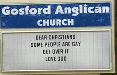 A church billboard telling Christians to get over the fact that some people are gay in the Australian city of Gosford has gone viral on the internet and made international news headlines