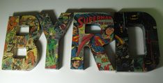 You Made That?: Mod Podged Comic Book Letters