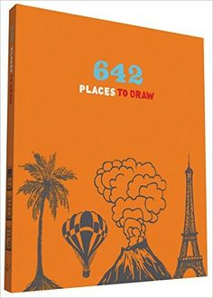 642 Places to Draw: Chronicle Books: 9781452124933: Amazon.com: Books