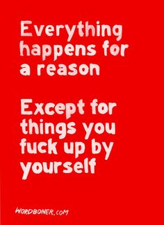 Everything happens for a reason...   # Pinterest++ for iPad #
