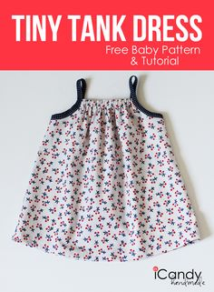 DIY Tiny Tank Dress - Free Baby Pattern & Tutorial / iCandy handmade