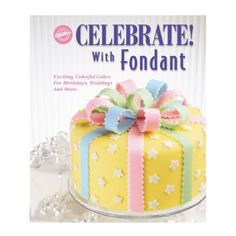 It's fun to match the cake to the celebration! This cake can be decorated in any color scheme. With a pretty bow on top, this cake is all wrapped up and ready to party in easy-to-use fondant. Watch our online video. Bolo Fondant, Wilton Fondant, Wilton Cakes, Fondant Cakes, Cupcake Cakes, Pretty Cakes, Beautiful Cakes, Amazing Cakes, Bolo Da Minnie Mouse
