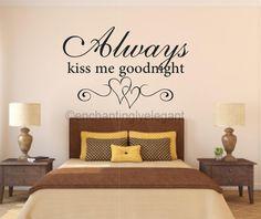 Always Kiss Me Goodnight Vinyl Decal Wall Sticker Words Quote Love Bedroom Teen | eBay