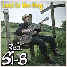 Album 'Lost in the Hug' by The Real Si-B, a One Man Band & Singer Songwriter based in the UK. Swamp country roots original music. Click to listen and download.
