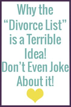 Why a list of things that you'd divorce your spouse for, joking or not, is a…