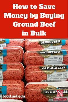 Save money by buying ground beef in bulk - tips, recipes and directions for freezing.