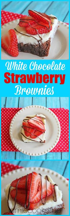 ... white chocolate frosting, fresh strawberries and a chocolate drizzle