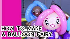 HOW TO MAKE A BALLOON FAIRY (a revamped tutorial) // A Balloon Twisting Tutorial - YouTube Princess Balloons, Fairy, Learning, Children, Youtube, How To Make, Princesses, Characters, Dolls