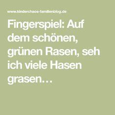 Fingerspiel: Auf dem schönen, grünen Rasen, seh ich viele Hasen grasen…