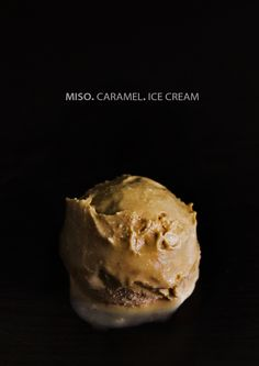 Filthy rich miso-caramel ice cream