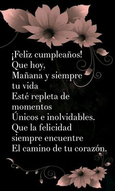 Spanish Birthday Wishes, Birthday Messages For Sister, Happy Birthday Greetings Friends, Happy Birthday Notes, Happy Birthday Celebration, Happy Birthday Flower, Birthday Blessings, Happy Birthday Images, Birthday Quotes