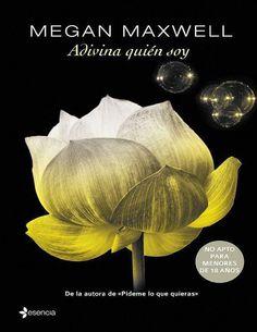 ADIVINA QUIEN SOY #1, MEGAN MAXWELL http://bookadictas.blogspot.com/